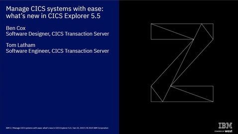 Thumbnail for entry Manage CICS systems with ease