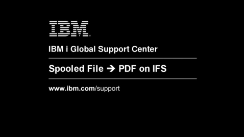 Thumbnail for entry Storing Spooled Files on the IFS with Infoprint Server