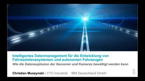 Thumbnail for entry Intelligentes Datenmanagement für die Entwicklung von Fahrassistenzsystemen und autonomen Fahrzeugen - Wie die Datenexplosion der Sensoren und Kameras bewältigt werden kann