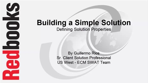 Thumbnail for entry Building a simple solution - Defining Solution Properties