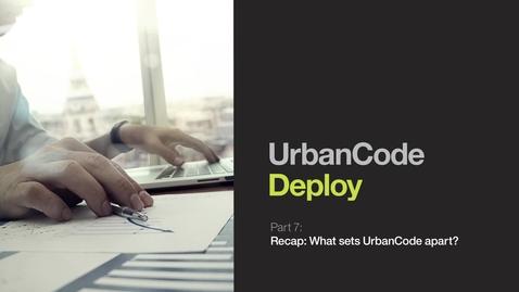What Sets UrbanCode Deploy Apart?