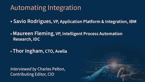 Thumbnail for entry CIO Virtual Forum - Automating Integration