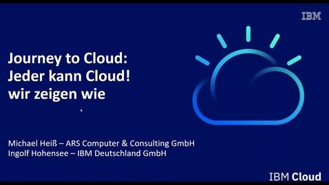"Thumbnail for entry Journey to Cloud: ""Jeder kann Cloud! Wir zeigen wie."""
