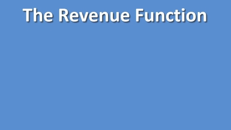 Thumbnail for entry The Revenue Function