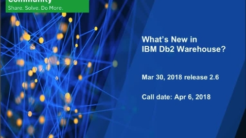 Thumbnail for entry What's New: Db2 Warehouse - April 13, 2018