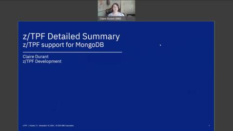 Thumbnail for entry z/TPF Internship: z/TPF Support for MongoDB