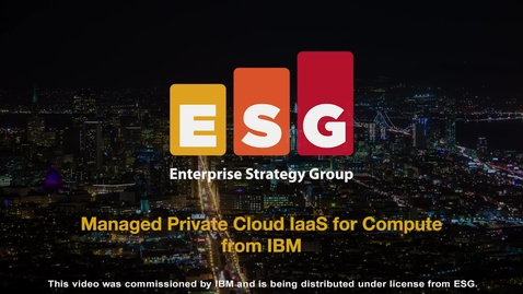 Thumbnail for entry Managed Private Cloud IaaS for Compute