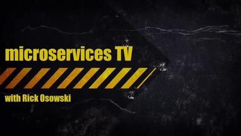Thumbnail for entry MicroservicesTV Episode 10 - Google's Sarah Novotny