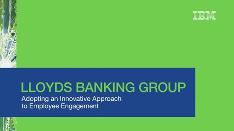 Thumbnail for entry  How Lloyds Banking Group Uses Workforce Data to Improve Employee Engagement
