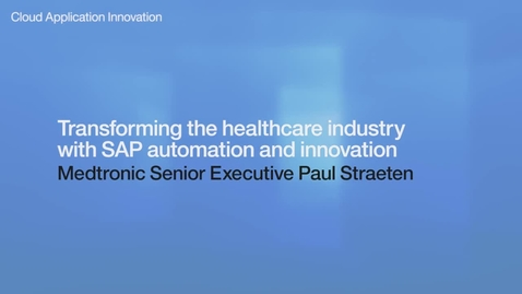 Thumbnail for entry Transforming the healthcare industry with SAP automation and innovation