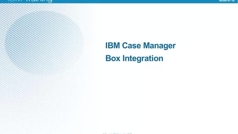 Thumbnail for entry ICM 5.3 Box integration