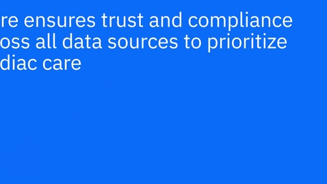 Thumbnail for entry iKure ensures trust and compliance across all data sources to prioritize cardiac care