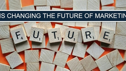 Thumbnail for entry How AI is Shaping the Future of Marketing