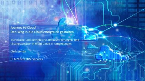 Thumbnail for entry Technische und betriebliche Herausforderungen und Lösungsansätze in Multi-Cloud IT Umgebungen