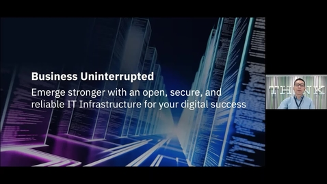 Thumbnail for entry Webinar: Business Uninterrupted: Emerge stronger with an open, secure, and reliable IT Infrastructure for your digital success