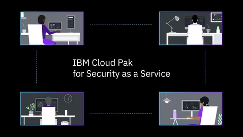 Thumbnail for entry Cloud Pak for Security as a Service 소개
