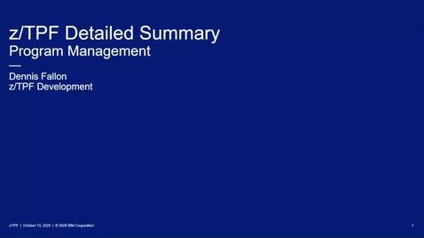 Thumbnail for entry z/TPF Internship: Program Management (Part One)