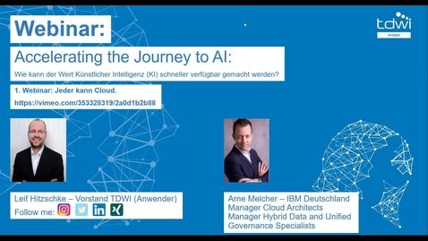 Thumbnail for entry Accelerating the Journey to AI: Wie kann der Wert Künstlicher Intelligenz (KI) schneller verfügbar gemacht werden?