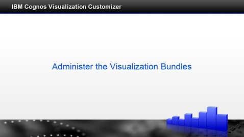 Thumbnail for entry Administer the Visualization Bundles
