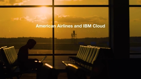 Thumbnail for entry IBM Cloud flies with American Airlines