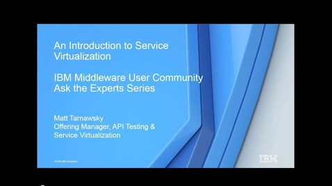Thumbnail for entry An Introduction to Service Virtualization