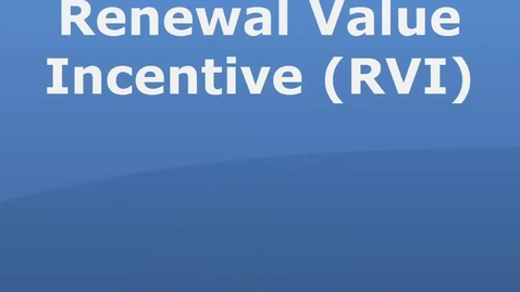 Thumbnail for entry Renewal Value Incentive