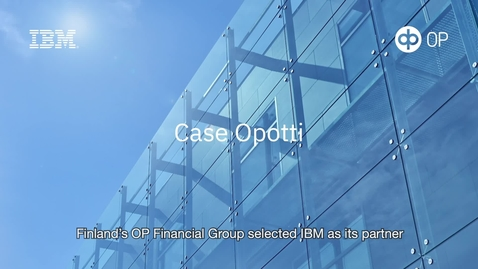 Thumbnail for entry Case Opotti - Watson Assistant improved customer experience and lowered costs for OP Financial Group.