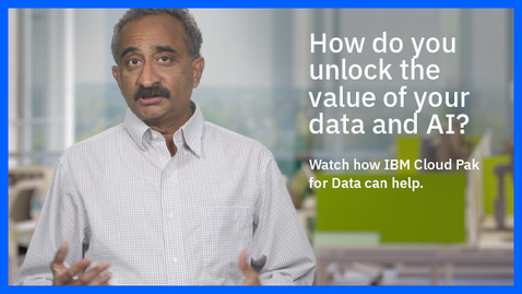 Thumbnail for entry IBM Cloud Pak for Data in one minute