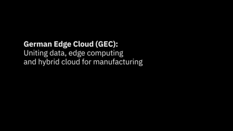 Thumbnail for entry AI and the hybrid cloud power a smart manufacturing edge appliance