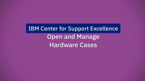 Thumbnail for entry Open and manage hardware cases