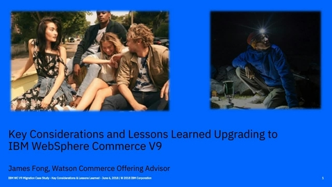 Thumbnail for entry Key Considerations and Lessons Learned Upgrading to IBM WebSphere Commerce