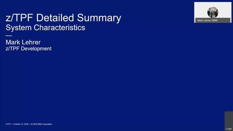 Thumbnail for entry z/TPF Internship: System Characteristics