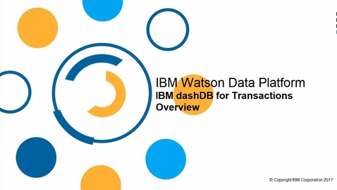Thumbnail for entry dashDB for Transactions Overview