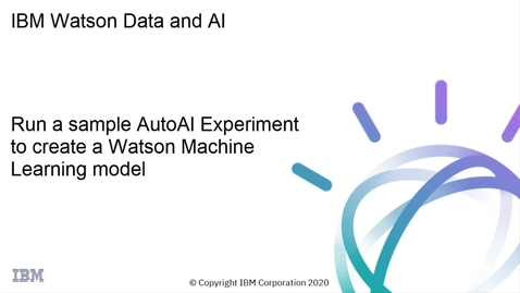 Thumbnail for entry IBM Watson Machine Learning: Run a sample AutoAI experiment