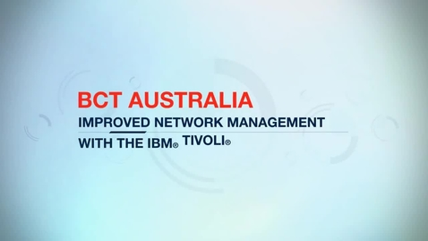Thumbnail for entry BCT Australia streamlines workflow processes with IBM