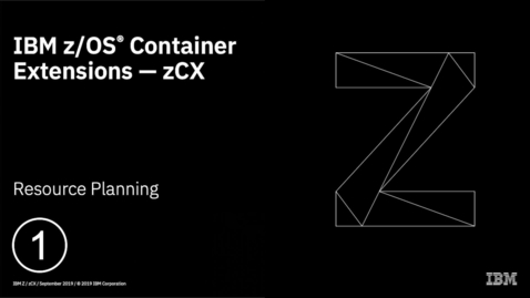 Thumbnail for entry z/OS Container Extensions - Overview and Planning