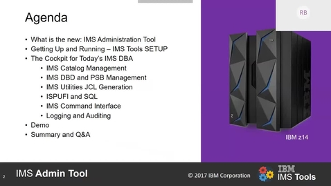 Thumbnail for entry IBM IMS Administration Tool for z-OS - webex replay
