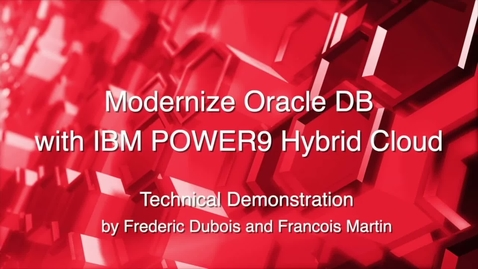 Thumbnail for entry Hybrid Oracle DB on IBM POWER9 Technical Demo - Part 2