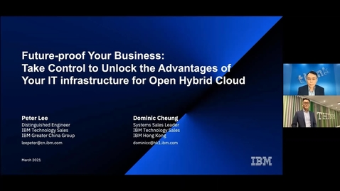 Thumbnail for entry Future-proof Your Business: Take Control to Unlock the Advantages of Your IT infrastructure for Open Hybrid Cloud