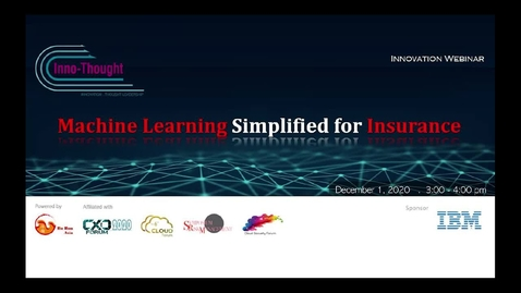 Thumbnail for entry Webinar: Machine Learning Simplified for Insurance - Effectively use AI and ML throughout the business value chain