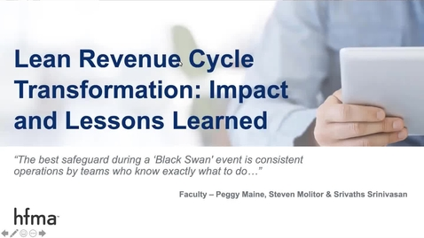 Thumbnail for entry Lean Revenue Cycle Transformation: Impact and Lessons