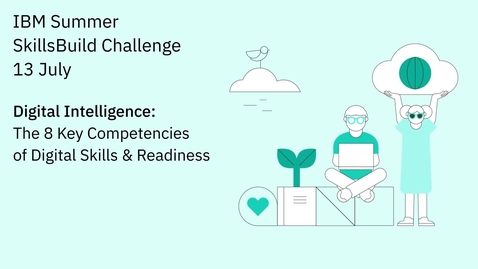 Thumbnail for entry Digital Intelligence: The 8 Key Competencies of Digital Skills & Readiness
