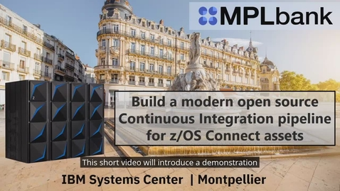 Thumbnail for entry Open source Continuous Integration pipeline for zOS Connect assets