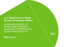 Thumbnail for entry US Bureau of Consular Affairs adopts SAFe practices using IBM Rational software