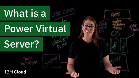 Thumbnail for entry What is a Power Virtual Server?