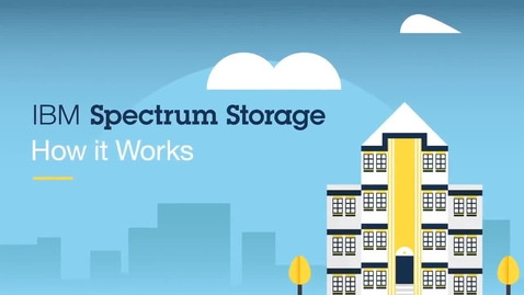 Thumbnail for entry IBM Spectrum Storage - How it Works