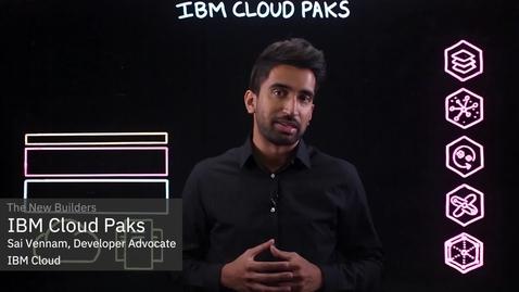 Thumbnail for entry IBM Cloud Paks Explained
