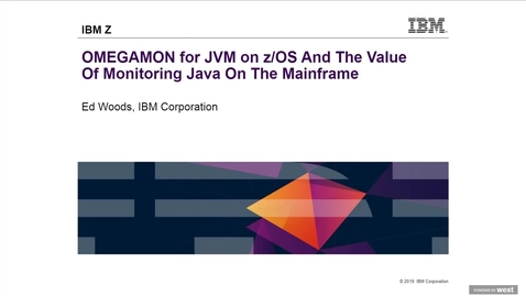 Thumbnail for entry zED Talks Webcast: OMEGAMON for JVM on z/OS and The Value of Monitoring Java on the Mainframe