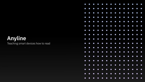 Thumbnail for entry Anyline + IBM: Teaching smart devices how to read