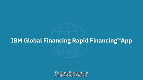 Thumbnail for entry IBM Rapid Financing App - Get more done, faster (German subtitles)